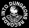 Into Dungeons Records