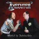 Axecuter - Metal is Invincible LP