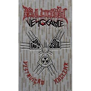 Bloody Vengeance (Ger) - Destruição Nuclear TAPE