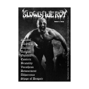 Slowly We Rot - No. 7 ZINE + CD