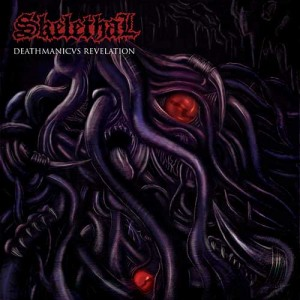 Skelethal (Fr) - Deathmanicvs Revelation TAPE