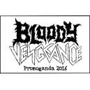 Bloody Vengeance (Ger) - Promoganda 2016 TAPE