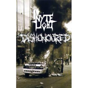 Dishonoured (GER) & Nyte Light (GER) - s/t Split TAPE