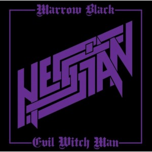 "Hessian (US) - Marrow Black / Evil Witch Man 7"" EP"